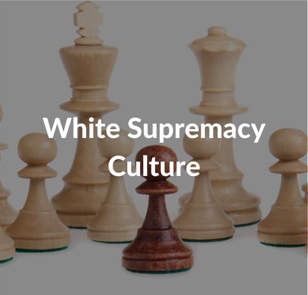 White Supremacy Culutre