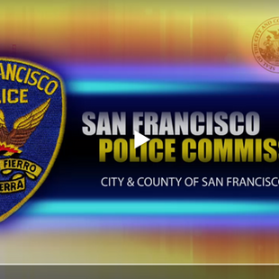 San Francisco Police Commission Presentation: Part One - Racial Bias and Anti-Blackness at the San Francisco Police Department