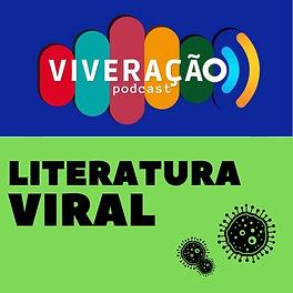 Viveração e Literatura Viral.jpg