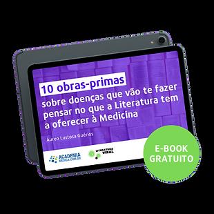 """Em um iPad vemos a capa roxa de um livro entitulado """"10 obras primas sobre doenças"""". Há um círculo verde com mensagem """"e-book gratuito"""" sobreposta ao iPad."""
