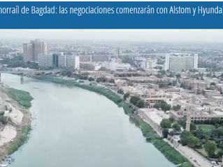 Monorraíl de Bagdad: las negociaciones comenzarán con Alstom y Hyundai