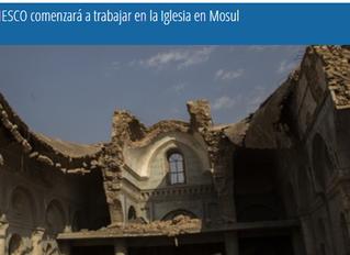 La UNESCO comenzará a trabajar en la Iglesia en Mosul