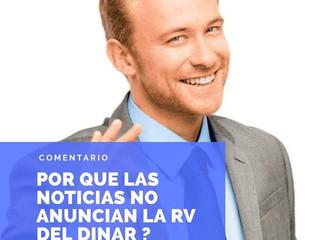 Por que las Noticias, no anuncian la RV del Dinar ?