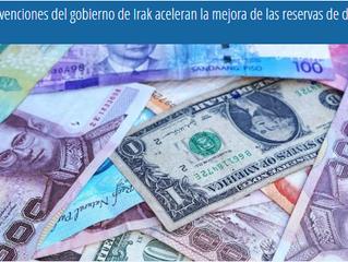 Las intervenciones del gobierno de Irak aceleran la mejora de las reservas de divisas