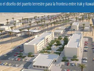 Terminado el diseño del puerto terrestre para la frontera entre Irak y Kuwait