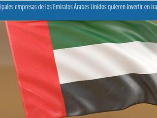 Las principales empresas de los Emiratos Árabes Unidos quieren invertir en Irak