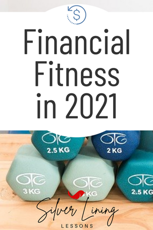 Financial Fitness in 2021