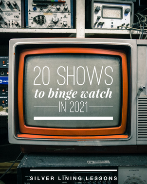 20 Shows to Binge Watch in 2021