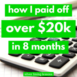 How I Paid Off Over $20K in 8 Months