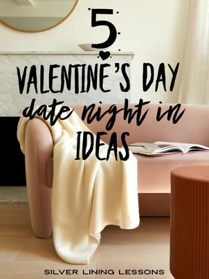 5 Valentine's Day Date Night In Ideas