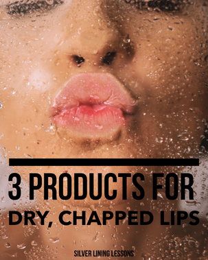 3 Products for Dry, Chapped Lips
