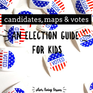 Candidates, Maps & Votes: An Election Guide for Kids
