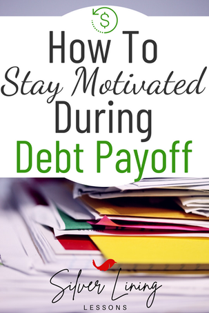 How to Stay Motivated During Debt Payoff