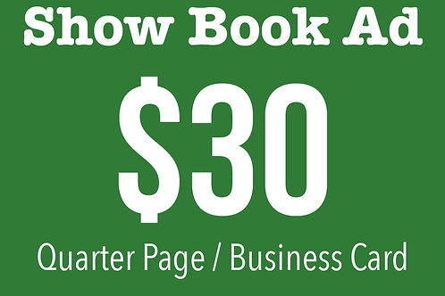 Quarter Page / Business Card Show Book Ad