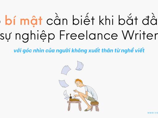 5 bí mật cần biết trước khi làm freelance writer (góc nhìn của người không xuất thân từ viết lách)