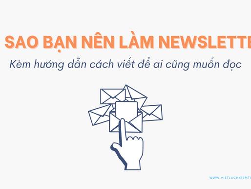 Tại sao bạn nên bắt đầu làm newsletter? (Kèm hướng dẫn cách viết để ai cũng muốn đọc)