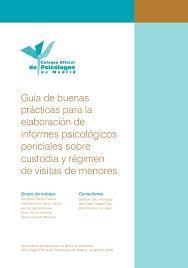 Guía de buenas prácticas para la elaboración de informes psicológicos periciales sobre custodia y ré