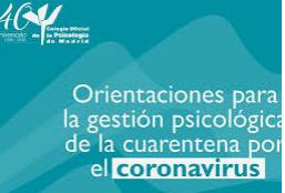 RECOMENDACIONES PSICOLÓGICAS PARA AFRONTAR LA CUARENTENA PRODUCIDA POR EL COVID-19