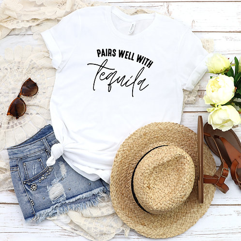 Pairs Well With Tequila T-Shirt - Summer Shirt Women - Graphic Tee