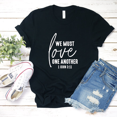 Love One Another T-Shirt - Womens Shirt - Graphic Tee