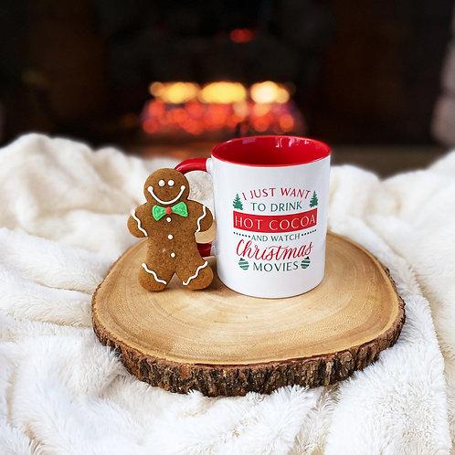 Drink Hot Cocoa and Watch Christmas Movies Coffee Mug - 11 ounce