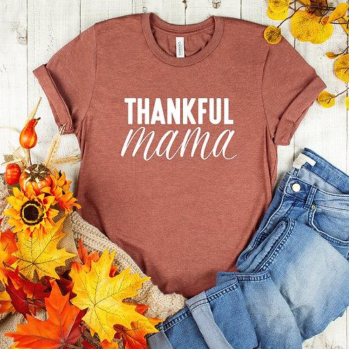 Thankful Mama - Womens Shirt - Graphic Tee