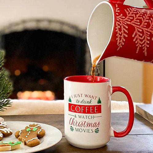 Drink Coffee and Watch Christmas Movies Coffee Mug - 15 ounce