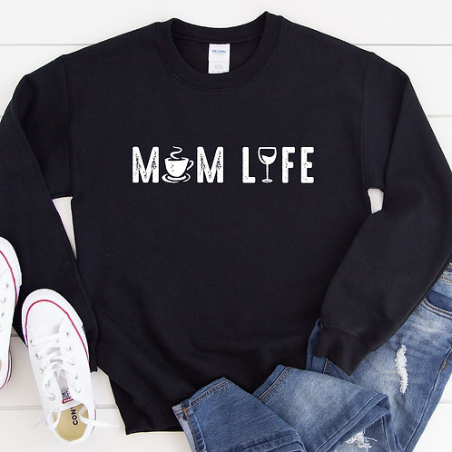 Mom Life Sweatshirt - Black or White