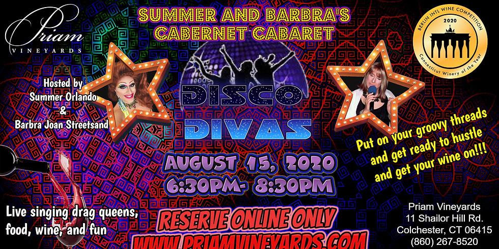 Cabernet Cabaret! Disco Divas!