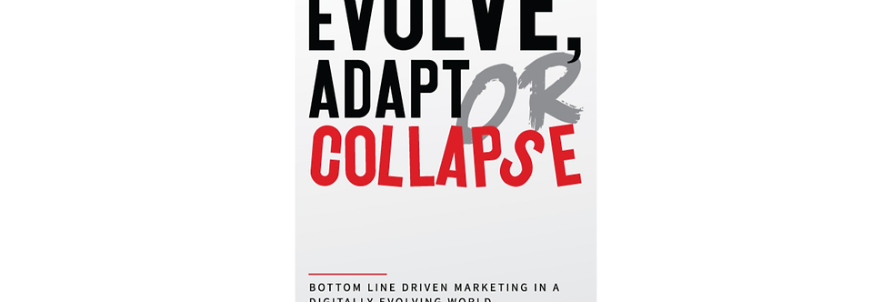 Evolve, Adapt or Collapse