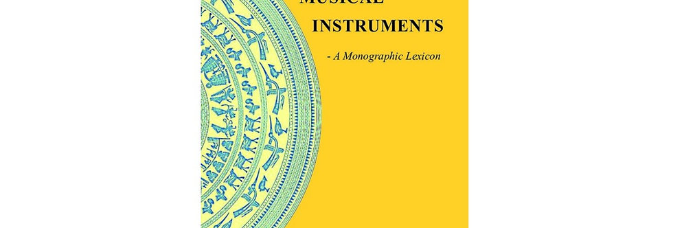 Vietnamese Musical Instruments: A Monographical Lexicon