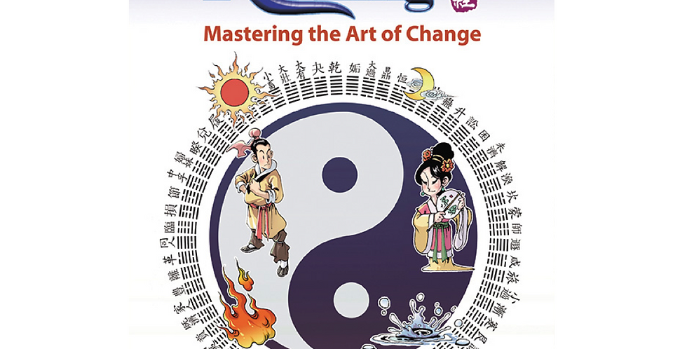 Wisdom of I Ching – Mastering the Art of Change