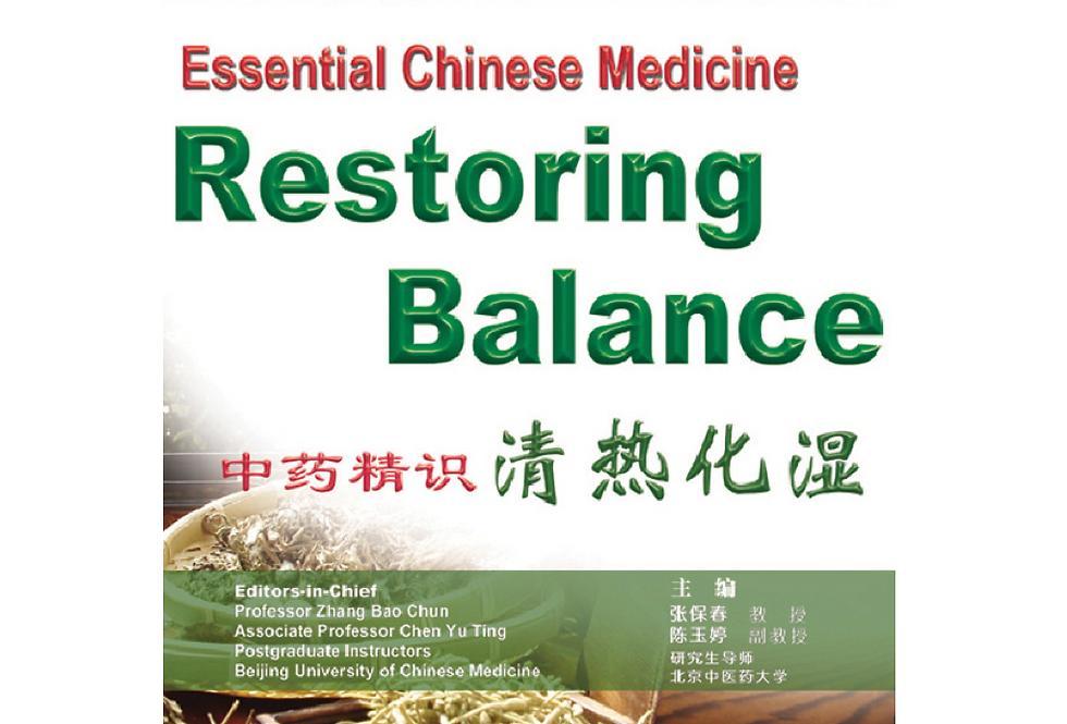 Essential Chinese Medicine - Restoring Balance