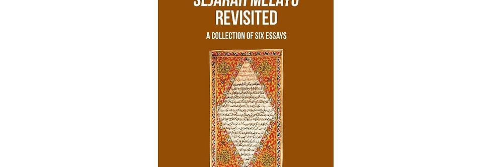 The Sejarah Melayu Revisited