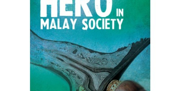 Concept of a Hero in Malay Society