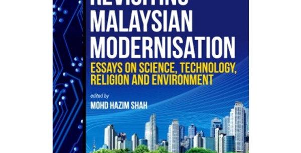 Revisiting Malaysian Modernisation