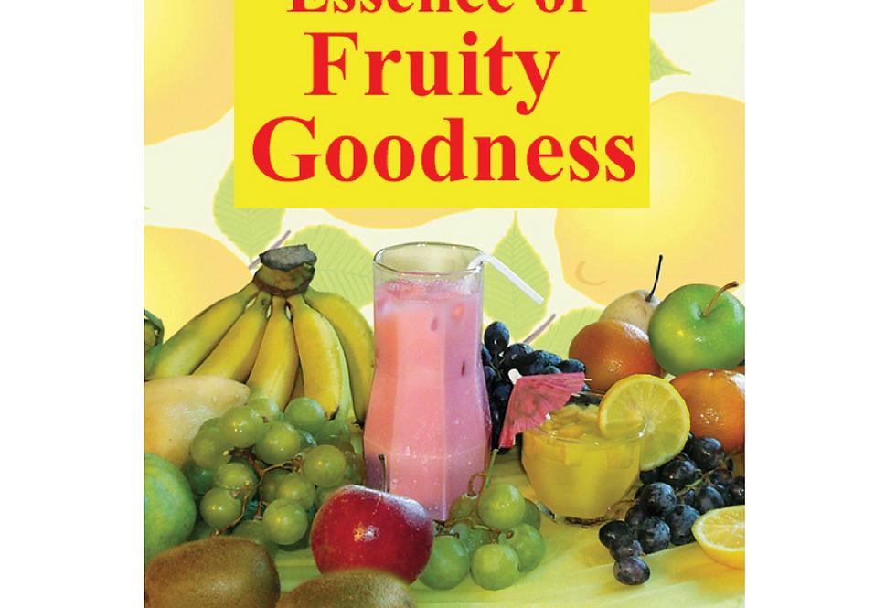 Essence of Fruity Goodness