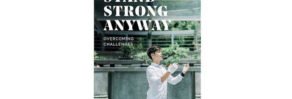 Stand Strong Anyway: Overcoming Challenges