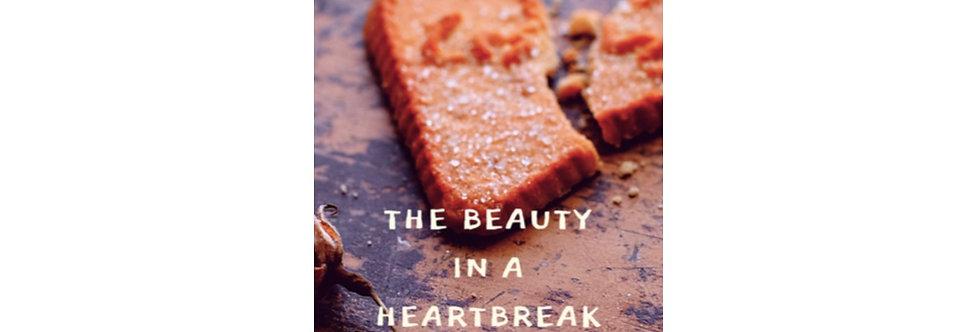 The Beauty in a Heartbreak