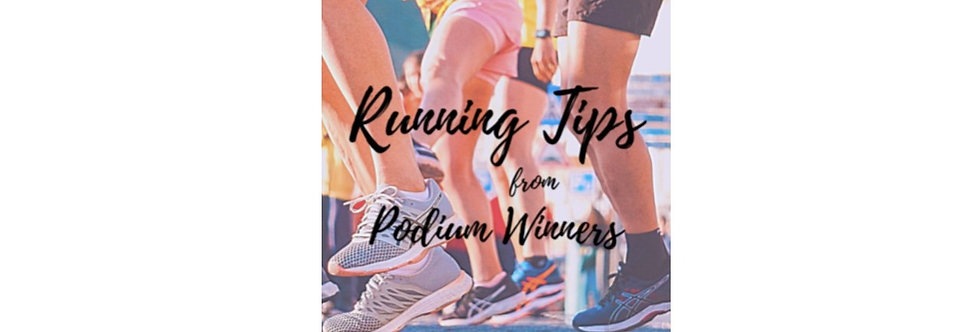 Running Tips from Podium Winners