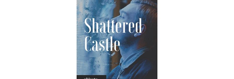 Shattered Castle