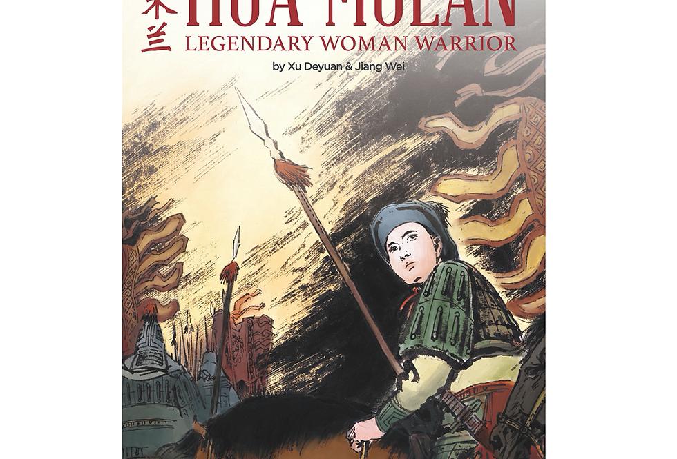 Hua Mulan: Legendary Woman Warrior
