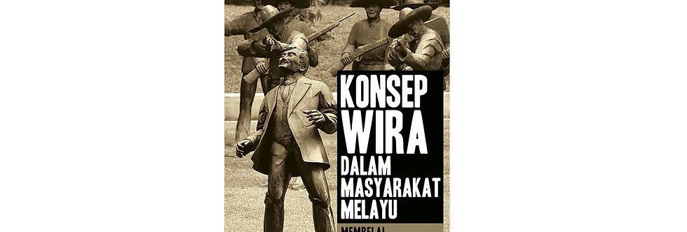 Konsep Wira Dalam Masyarakat Melayu