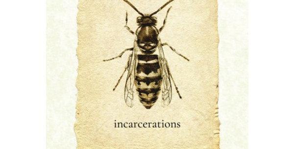 Incantations/Incarcerations
