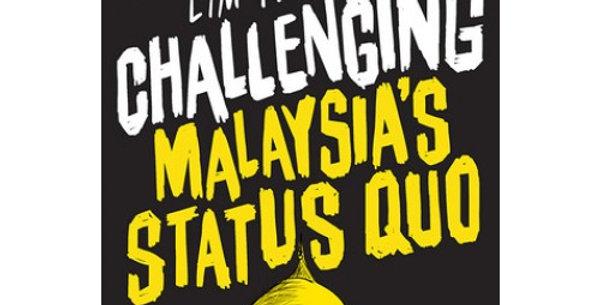 Challenging Malaysia's Status Quo
