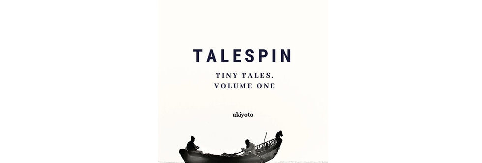 Talespin: Volume One of tiny tales.