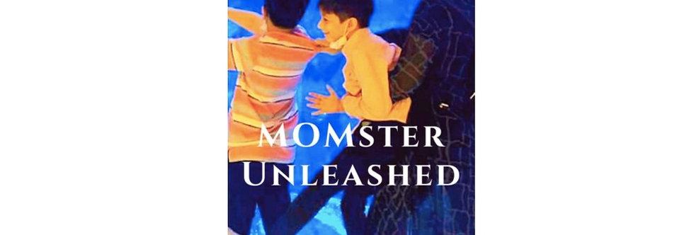 MOMster Unleashed
