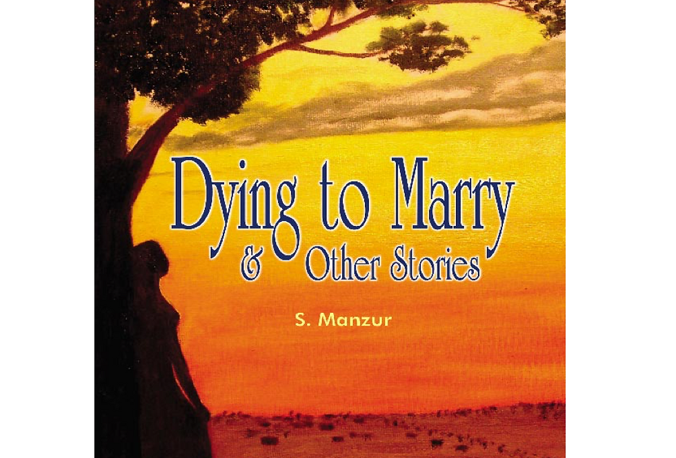 Dying to Marry & Other Stories