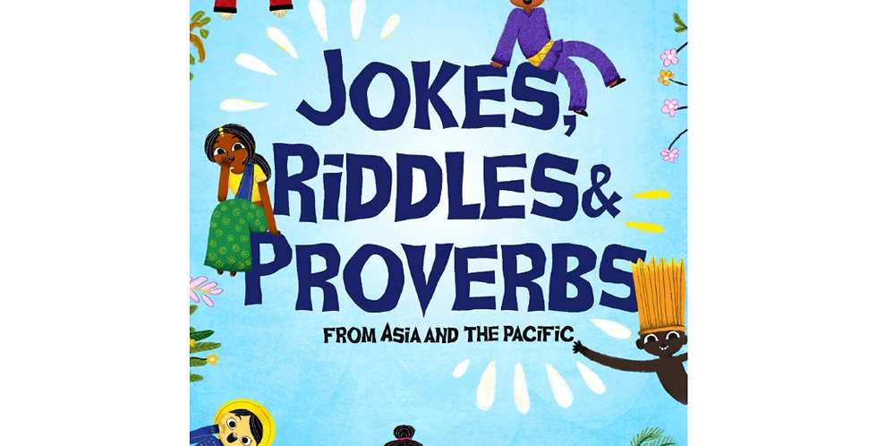 Jokes, Riddles & Proverbs From Asia and the Pacific