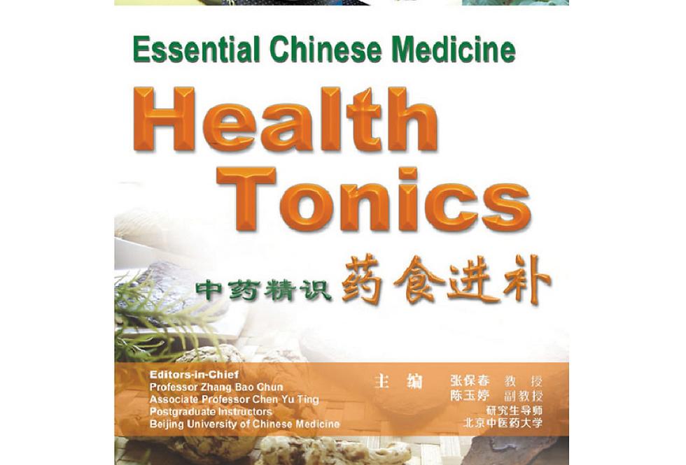 Essential Chinese Medicine - Health Tonics
